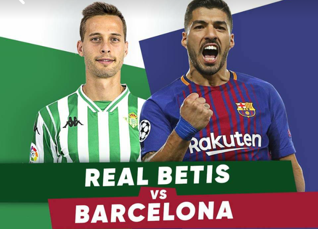 Betis – Barcelona, formacionet zyrtare